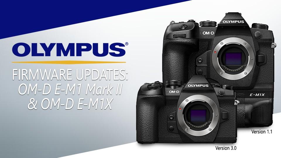 Olympus OM-D E-M1 Mark II and OM-D E-M1X Firmware Updates - 43addict